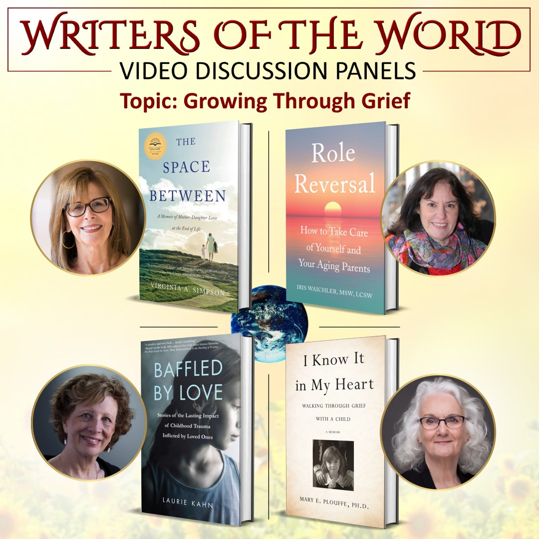Writers of the Word: A Video Discussion Panel on the Topic - Growing Through Grief